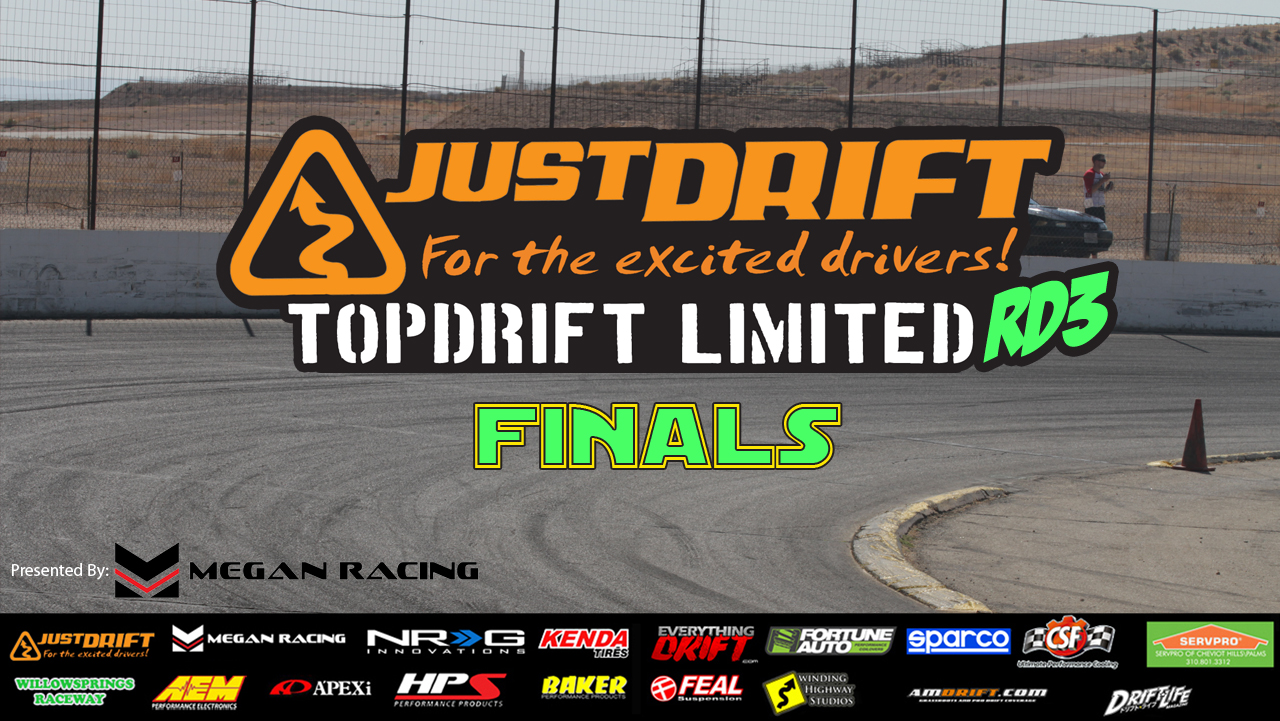 Registration is now open for rd 3 of just drift s limited series presented by megan racing this round of competition will take place at speedway willow